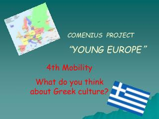 "COMENIUS  PROJECT "" YOUNG EUROPE """
