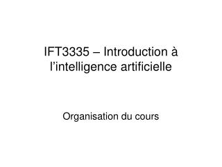 IFT3335 � Introduction � l�intelligence artificielle