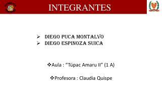 Diego  Puca  MONTALVO    Diego  Espinoza  Suica
