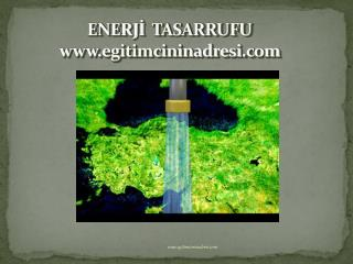 ENERJİ   TASARRUFU  egitimcininadresi