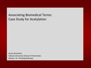 Associating Biomedical Terms: Case Study for Acetylation