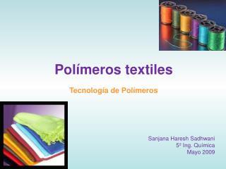 Polímeros textiles