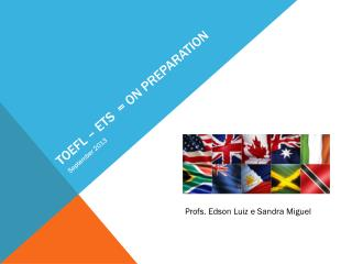 TOEFL – ETS  = ON  preparation