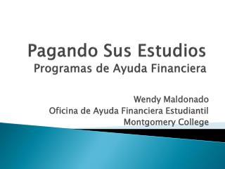 Pagando Sus Estudios Programas  de  Ayuda Financiera