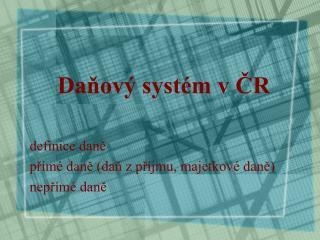 Daňový systém v ČR