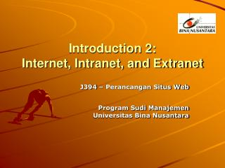 Introduction 2: Internet, Intranet, and Extranet