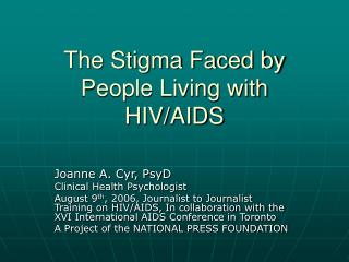 The Stigma Faced by People Living with HIV/AIDS