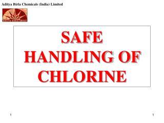 SAFE HANDLING OF CHLORINE