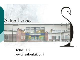 Teho-TET  salonlukio.fi