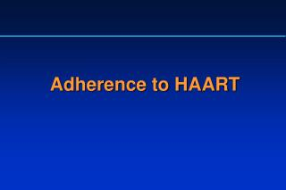 Adherence to HAART