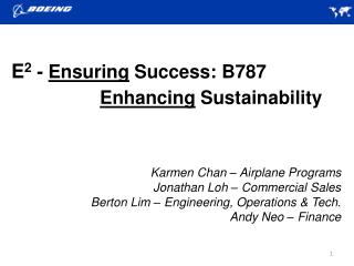 Karmen Chan   Airplane Programs  Jonathan Loh   Commercial Sales Berton Lim   Engineering, Operations  Tech.  Andy Neo
