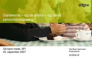 Danskerne � og de andre � og deres pensionsopsparing