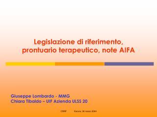 Legislazione di riferimento,  prontuario terapeutico, note AIFA