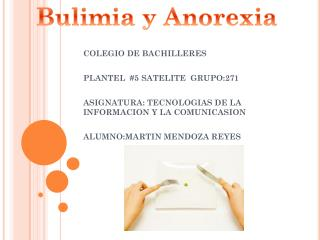 COLEGIO DE BACHILLERES  PLANTEL  #5 SATELITE  GRUPO:271