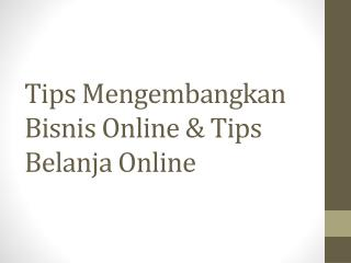 Tips  Mengembangkan Bisnis  Online & Tips  Belanja  Online