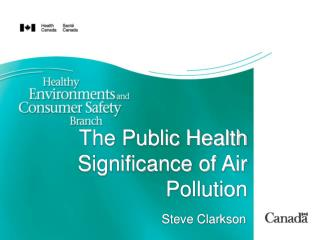 The Public Health Significance of Air Pollution