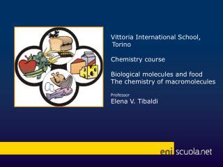 Vittoria International  School , Torino Chemistry course Biological molecules and food