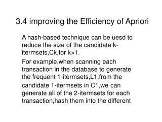 3.4 improving the Efficiency of Apriori