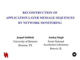 RECONSTRUCTION OF  APPLICATION LAYER MESSAGE SEQUENCES BY NETWORK MONITORING