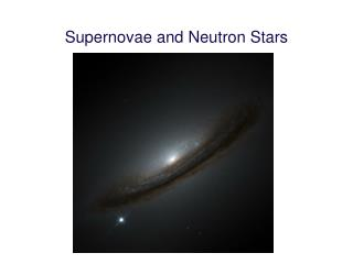 Supernovae and Neutron Stars