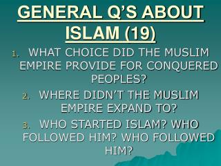 GENERAL Q�S ABOUT ISLAM (19)