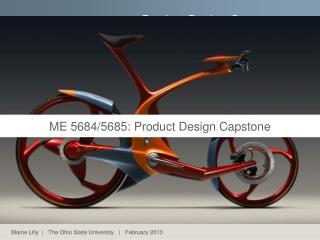ME 5684/5685: Product Design Capstone