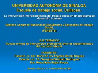 UNIVERSIDAD AUTONOMA DE SINALOA  Escuela de trabajo social, Culiac n.