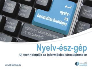 A Nyelv- és Beszédtechnológiai Platform eredményei