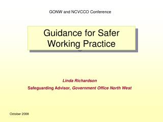 Guidance for Safer Working Practice