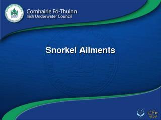 Snorkel Ailments