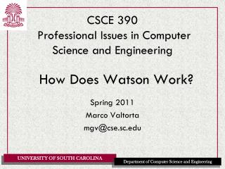 CSCE 390  Professional Issues in Computer Science and Engineering