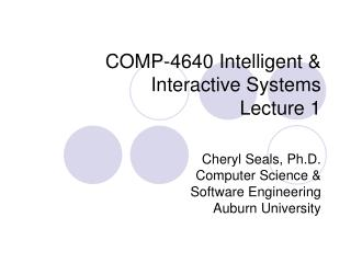 COMP-4640 Intelligent & Interactive Systems  Lecture 1