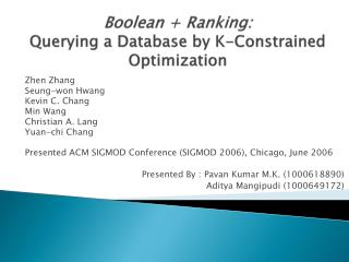 Boolean + Ranking:  Querying a Database by  K-Constrained  Optimization