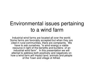 Environmental issues pertaining to a wind farm