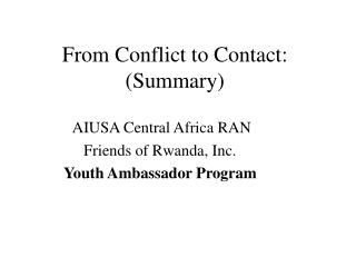 From Conflict to Contact: (Summary)