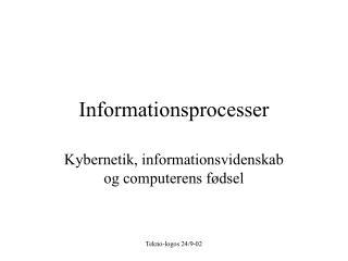 Informationsprocesser