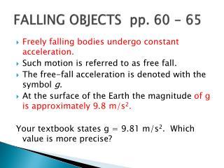 FALLING OBJECTS  pp. 60 - 65