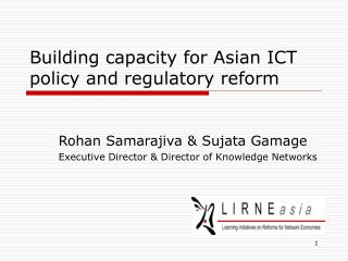 Building capacity for Asian ICT policy and regulatory reform