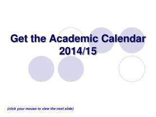 Get the Academic Calendar 2014/15