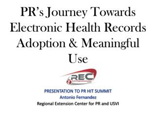 PR's Journey Towards Electronic Health Records Adoption & Meaningful Use