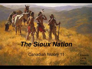 The Sioux Nation