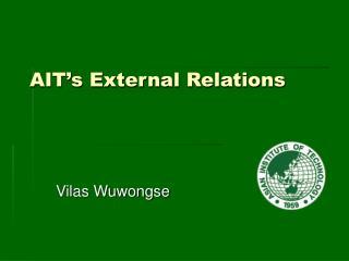 AIT's External Relations