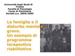 La famiglia e il disturbo mentale grave.  Un esempio di programma terapeutico riabilitativo