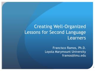 Creating Well-Organized Lessons for Second Language Learners