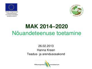 MAK 2014–2020 Nõuandeteenuse toetamine