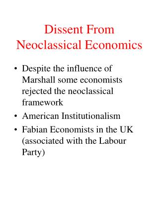 Dissent From Neoclassical Economics