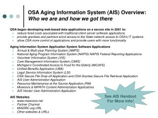 OSA Aging Information System (AIS) Overview:  Who we are and how we got there