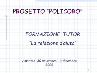 """PROGETTO """"POLICORO"""""""