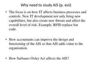 Why need to study AIS (p. xvii)