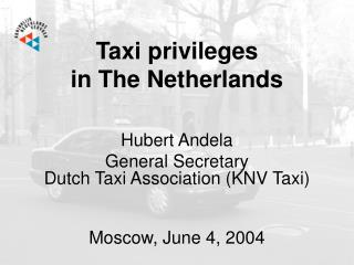 Taxi privileges  in The Netherlands